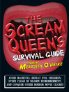 The Scream Queen&#39;s Survival Guide (eBook): Avoid Machetes, Defeat Evil Children, Steer Clear of Bloody Dismemberment, and Conquer Other Horror Movie Clichs